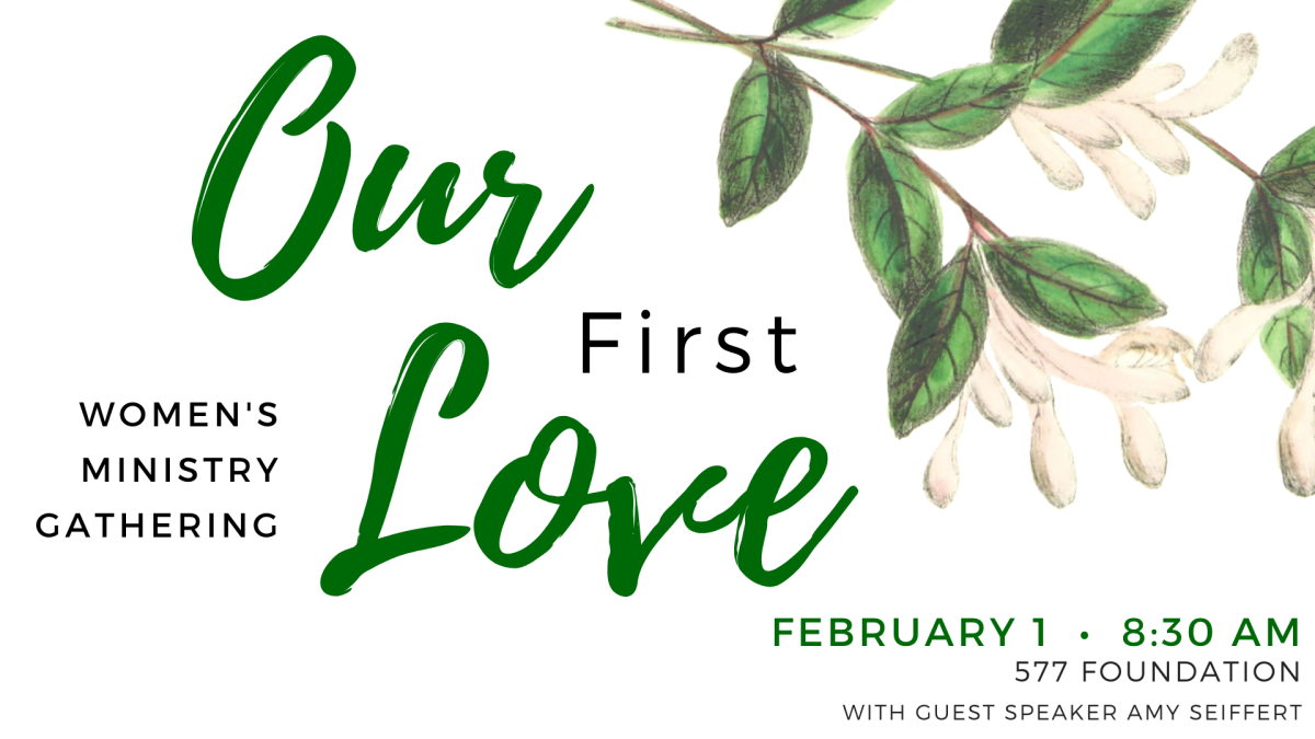Our First Love Women's Ministry Gathering